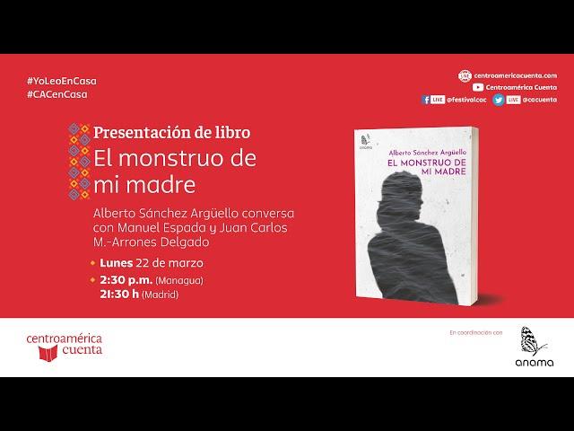 Autores en casa #98 | Presentación de libro: El monstruo de mi madre (22.03.21)