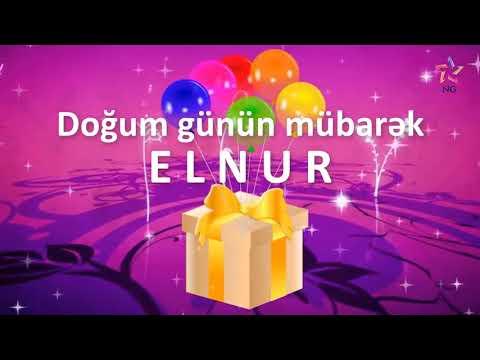 Doğum günü videosu - ELNUR
