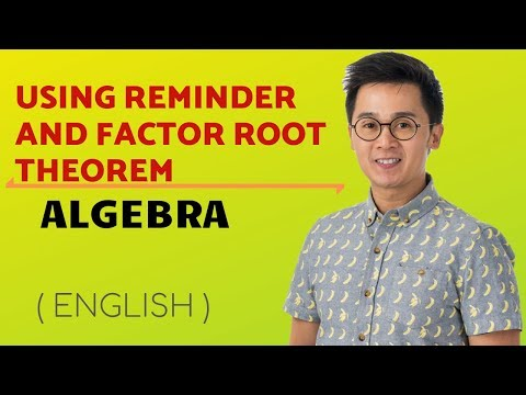 Lesson On Finding Roots Of Polynomials Using Factor Root Theorem