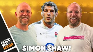 The Geese and the Glory Years with Simon Shaw - Good Bad Rugby Podcast #50