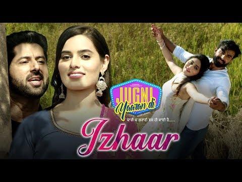 Izhaar | Mannat Noor | Gurmeet Singh | Happy Raikoti | Latest Song 2019 | Jugni Yaaran Di |19th July
