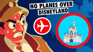 Why Planes Don't Fly Over Disney Land