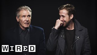 Harrison Ford and Ryan Gosling on Acting, Blade Running, and Their Pecs | Blade Runner 2049 | WIRED streaming