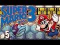 Super Mario Bros. 3 - I'm Terrible at Video Games | PART 5