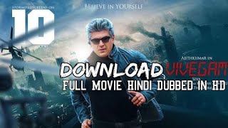How to download VIVEGAM Full movie in HD Hindi Dubbed