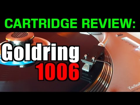Goldring 1006 - Group D cartridges' ($250- $300) REVIEWS and Shoot-Out Series