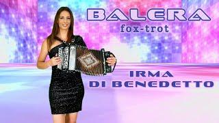 BALERA (Fox Trot) IRMA DI BENEDETTO  Organetto Abruzzese Accordion