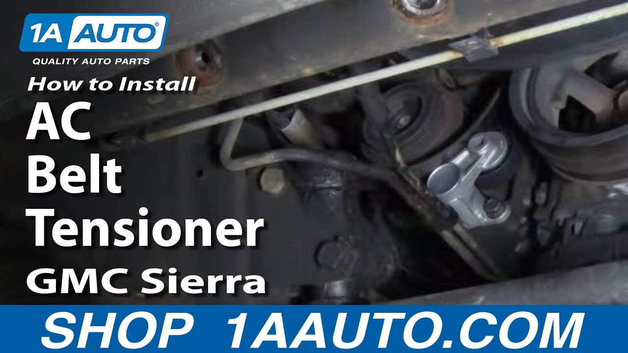 how to install replace ac belt tensioner silverado sierra tahoe suburban 4 8l 5 3l 6 0l 1aauto com youtube [ 1920 x 1080 Pixel ]