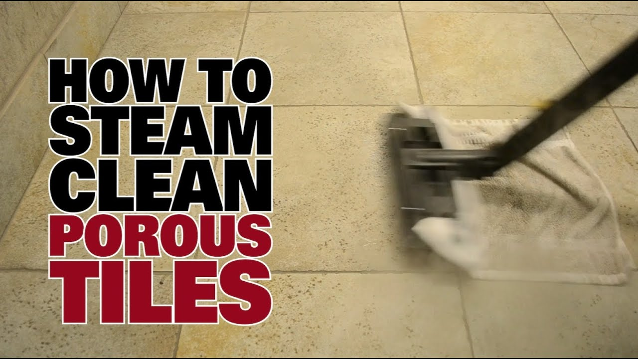 Videos floors how to steam clean porous tiles for How to clean flor tiles
