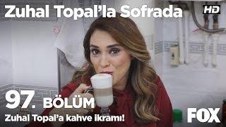 Meryem Hanım'dan Zuhal Topal'a kahve ikramı! Zuhal Topal'la Sofrada 97. Bölüm