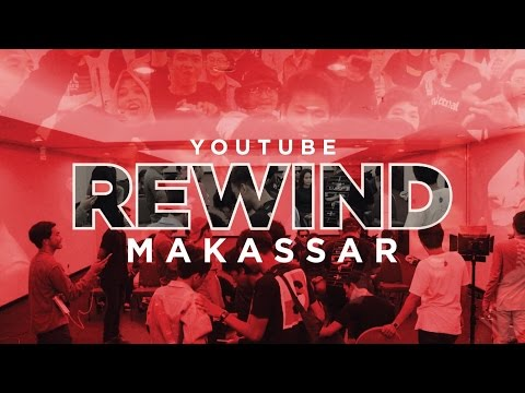 YOUTUBE REWIND MAKASSAR 2016 - HUMANITY
