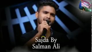 Sajda // Salman Ali songs ||Indian idol season 10