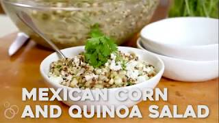 How to cook prepare quinoa salad and easy Mexican corn