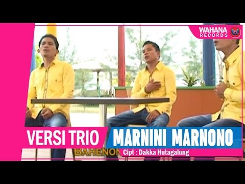 Versi Trio - Marnini Marnono | Lagu Batak Populer
