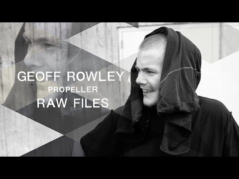 "Geoff Rowley ""Propeller"" RAW FILES"