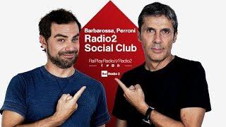 Radio2 Social Club con Luca Barbarossa e Andrea Perroni - Diretta del 24/05/2019