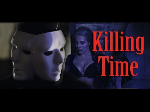 KILLING TIME - A horror story