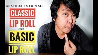 Basic Liproll Beatbox Tutorial