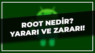 Root Nedir Zarari Yarari