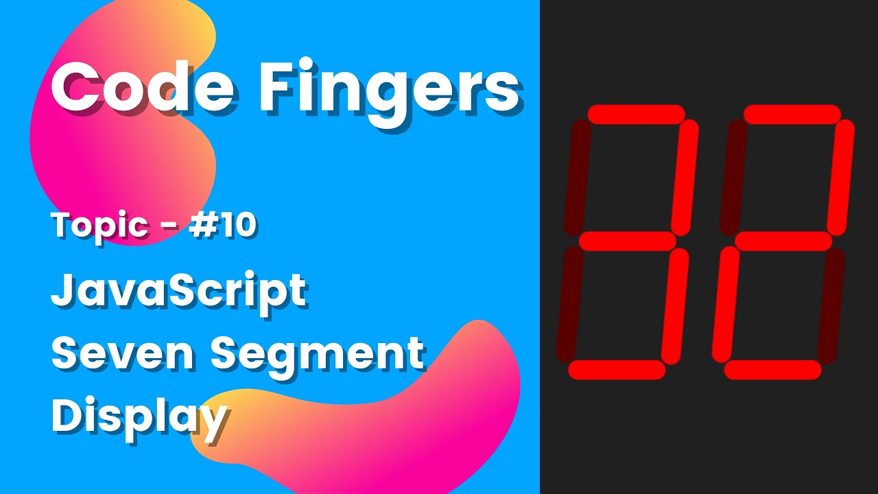 How to Make a Seven Segment Display in JavaScript