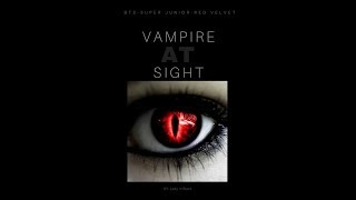 BTS FF // Vampire At Sight // Ep. 1