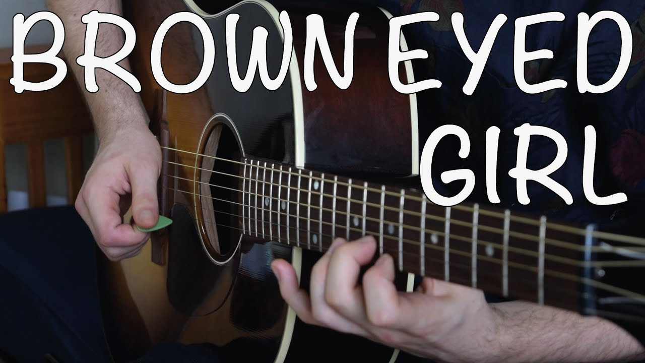 Brown Eyed Girl Easy Guitar Tutorial Van Morrison Super Easy 4