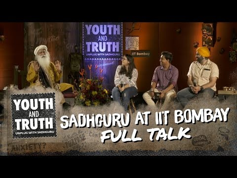 Sadhguru at IIT Bombay – Youth and Truth [Full talk]