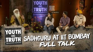 Sadhguru at IIT Bombay – Youth and Truth [Full talk]