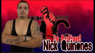 Nick Quinones Returns to Action... (Monday Night Mic)