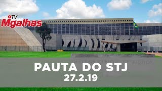 Pauta do STJ | 27.2.19