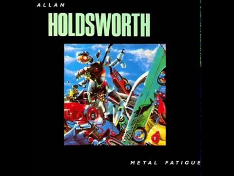 Allan Holdsworth  Metal Fatigue 1985