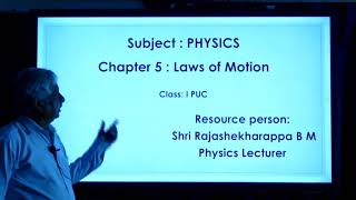 I PUC | PHYSICS | LAWS OF MOTION  -  01