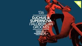 DJ Chus & Supernova - Italoberican Grooves (Instrumental Mix)