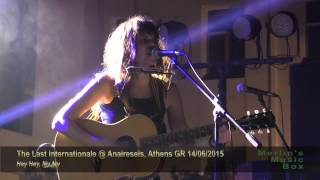 The Last Internationale - Hey Hey, My My (Into the Black)  @Anaireseis, Athens 14/06/2015