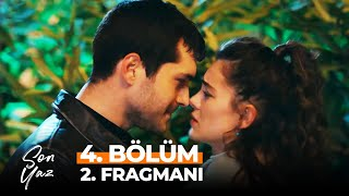Son Yaz 4. Bölüm 2. Fragmanı | Aşk Böyle Bir Şey Mi?