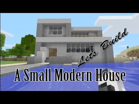 Lets Build a Small Modern House Minecraft Xbox 360 Edition