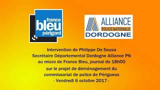 France Bleu du 6 octobre 2017 sur le projet de déménagement de l'hôtel de Police de Périgueux