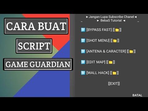 Cara Buat Script Game Guardian Terbaru 2019 Youtube