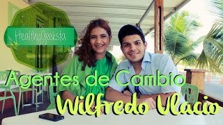 [HealthyGeeksta] Agentes de Cambio: Wilfredo Ulacio Thumbnail