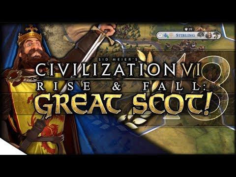 Democracy for Scotland | Civilization VI: Rise & Fall — GREAT SCOT! 18 | Continents King