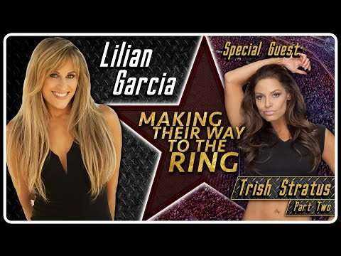 Trish Stratus Interview Part 2 | AfterBuzz TV's Lilian Garcia: Making Their Way To The Ring