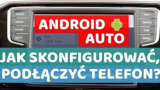 Android Auto-  Jak podłączyć telefon do samochodu?