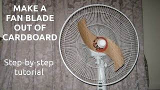 Make A Fan Blade Out Of Cardboard