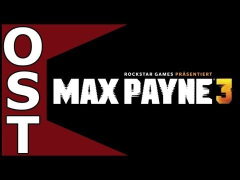 Max Payne 3 OST ♬  Complete Original Soundtrack