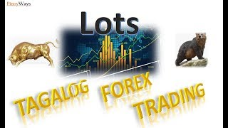 Tagalog Forex Trading - Lot Video
