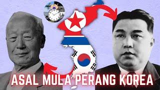 ASAL MULA Terjadinya PERANG KOREA - Seri Perang Korea Part 1
