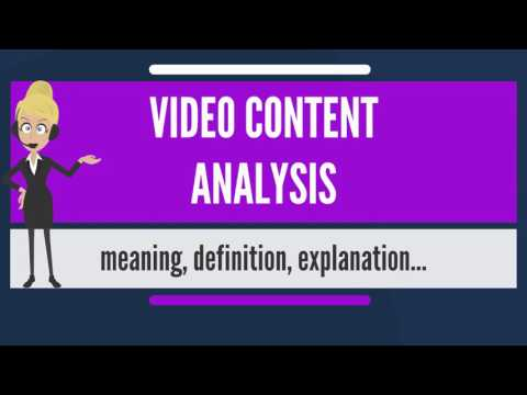 What is VIDEO CONTENT ANALYSIS? What does VIDEO CONTENT ANALYSIS mean?