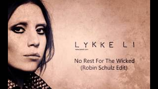 Lykke Li - No Rest For The Wicked (Robin Schulz Edit)