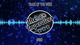 Tom Jame Rise Like A Thousand Suns TOTW 80 The Imperators