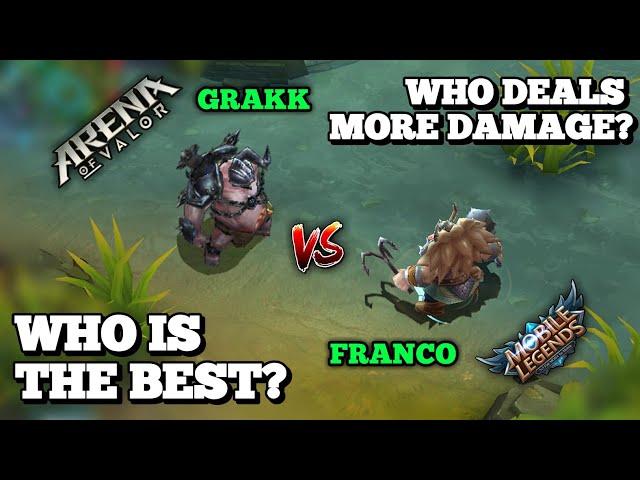FRANCO VS. GRAKK   MOBILE LEGENDS VS. ARENA OF VALOR   HERO DAMAGE COMPARISON